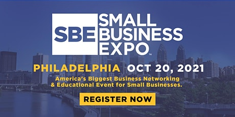 Small Business Expo 2021 - PHILADELPHIA tickets