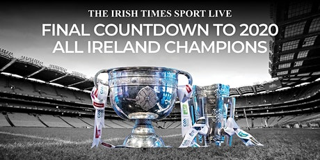 The Irish Times Sport LIVE Final Countdown to 2020 All-Ireland Champions tickets