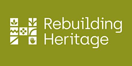 Intro to... Rebuilding Heritage tickets