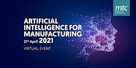 Artificial Intelligence for Manufacturing 2021 tickets
