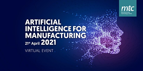Artificial Intelligence for Manufacturing 2021 biglietti