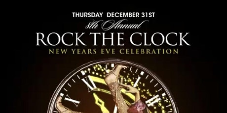 ROCK THE CLOCK New Years Eve Celebration 2020 || 4 Hour Premium Open Bar tickets
