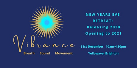 New Years Eve Retreat with Breath, Sound and Movement tickets