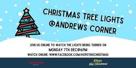 Turning on the Christmas Tree lights at Andrews Corner tickets