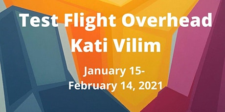Test Fight Overhead by Kati Vilim: Opening Reception tickets
