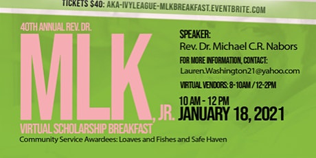 40th Annual Rev. Dr. Martin Luther King Virtual Scholarship Breakfast tickets