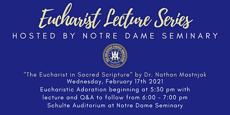 Eucharist Lecture Series: The Eucharist in Sacred Scripture tickets