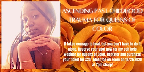 Ascending Past Childhood Trauma: For Queens of Color tickets