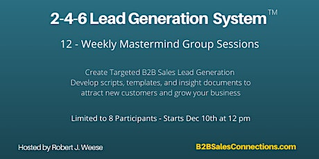 2-4-6 Lead Generation MASTERMIND for B2B Sales Professionals tickets