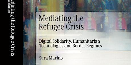 Book Launch Mediating the Refugee Crisis - Sara Marino tickets