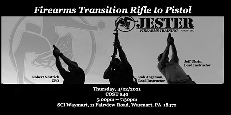RUN a GUN with JESTER GROUP: Firearms Transition Rifle to Pistol tickets