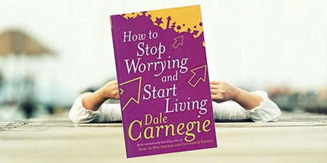 EBBC Amsterdam / Online - How to Stop Worrying & Start Living (D. Carnegie) tickets