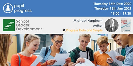 Progress Plain and Simple: Data informed progress for teachers & leaders tickets