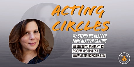 Acting Circles w/ Stephanie Klapper, Casting Director, Klapper Casting tickets