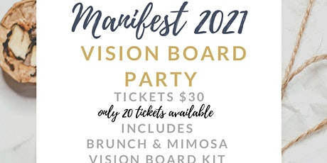 Manifest 2021 Vision Board Party tickets