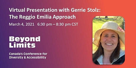 Beyond Limits Presents Gerrie Stolz: Inspired by the Reggio Emilia Approach tickets