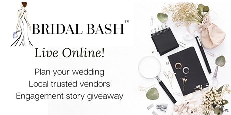 Bridal Bash Expo Live Online  - Meet Local Trusted Vendors in MA, RI, NH tickets