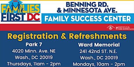Minnesota Ave/Benning Rd. FSC - Registration & Refreshments tickets