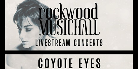 Coyote Eyes - FACEBOOK LIVE tickets