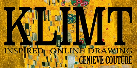KLIMT INSPIRED ONLINE DRAWING BY GENIEVE COUTURE INSPIRED BY GUSTAV KLIMT tickets