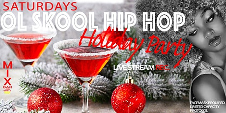 OL SKOOL HIP HOP (HOLIDAY PARTY) tickets
