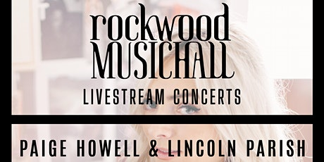 Paige Howell and Lincoln Parish - FACEBOOK LIVE tickets