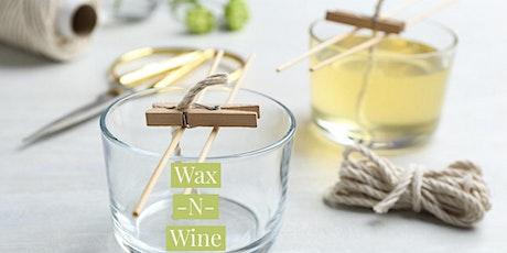 Wax -N- Wine tickets
