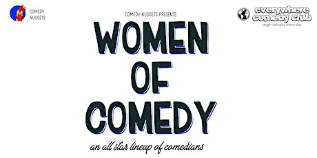 Women of Comedy - Live and Online Tickets