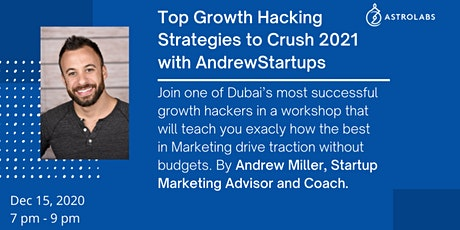 Top Growth Hacking Strategies to Crush 2021 with AndrewStartups tickets