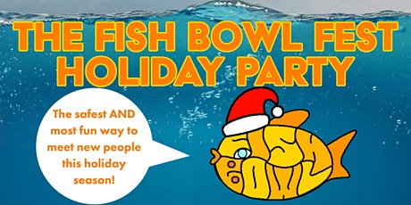 The Fish Bowl Holiday Party tickets