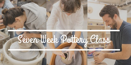 Wheel Throwing Pottery Class: ALL 7 week CLASSES LISTED HERE (May-June) tickets