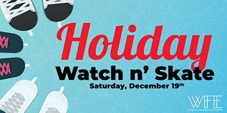 Holiday Watch n' Skate tickets