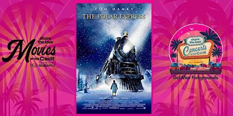 THE POLAR EXPRESS  -SUBARU Presents Movies In Your Car DELMAR tickets