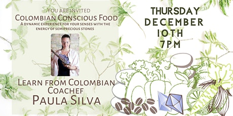 Colombian Conscious Food tickets