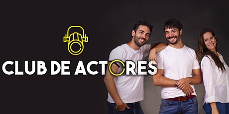 Copy of CLUB DE ACTORES: Taller de entrenamiento actoral a distancia tickets