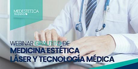 Webinar de Medicina Estética, Láser y Tecnología Médica entradas