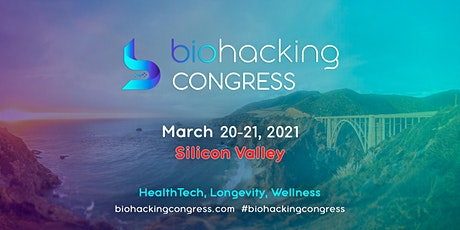 Biohacking Congress in Silicon Valley entradas