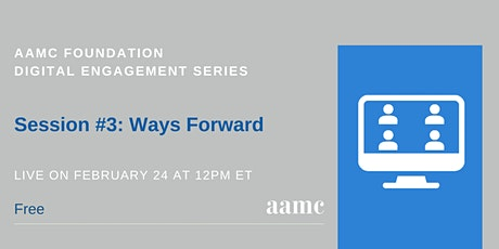 Digital Engagement Series #3: Ways Forward tickets