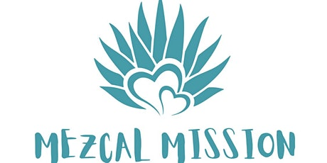 Mezcal Mission -  Curated Mezcal Tasting tickets