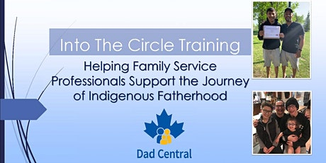 Into the Circle: Training Staff to Engage Indigenous Dads in Fathering tickets