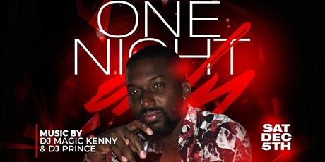 "One Night Only ""Chad's Birthday Celebration"" tickets"
