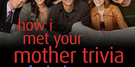 How I Met Your Mother Trivia Live-Stream tickets