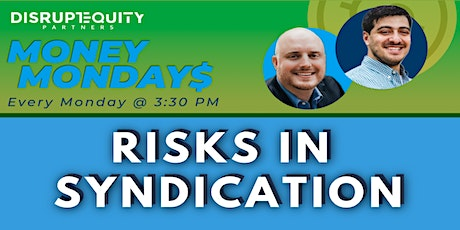 Risks In Syndication tickets
