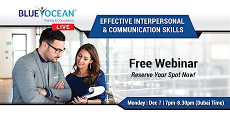 Free Webinar : Effective Interpersonal & Communication Skills tickets