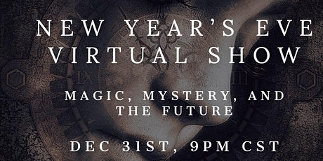 New Year's Eve Magic, Mystery, and Fortune Telling tickets