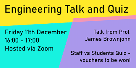 End of Term Engineering Talk and Quiz tickets