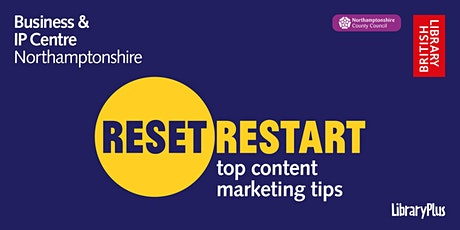 Reset. Restart: top content marketing tips tickets