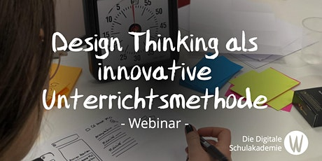 Design Thinking als innovative Unterrichtsmethode Tickets