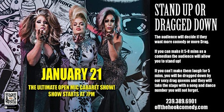 "Stand Up or Get Dragged Down ""The ultimate cabaret comedy open mic"" tickets"