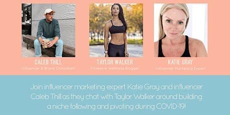 Influencer Marketing Talks with Taylor Walker tickets
